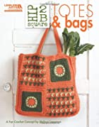 Hip 2 B Square Totes & Bags (Leisure Arts…