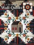 A Year Of Wall Quilts Leisure Arts #1740 by…