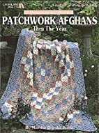 Patchwork Afghans Thru the Year Book 1 by…