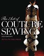 The Art of Couture Sewing by Zoya Nudelman