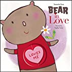 Bear in Love by Sophie Fatus