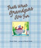 That's What Grandpas Are For by Harriet…