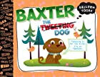 Balloon Toons: Baxter the Tweeting Dog by…