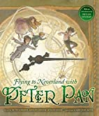 Flying to Neverland with Peter Pan by Comden…