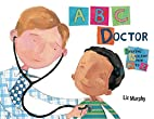ABC Doctor by Harriet Ziefert
