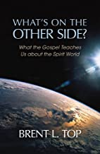 What's On the Other Side? What the Gospel…