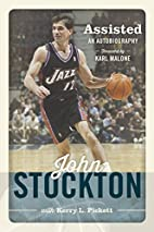 Assisted: An Autobiography by John Stockton