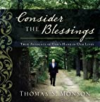 Consider the Blessings: True Accounts of…
