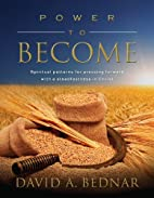 Power to Become by David A. Bednar
