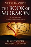 D. Kelly Ogden: Verse by Verse: The Book of Mormon: Volume One: 1 Nephi Through Alma 29