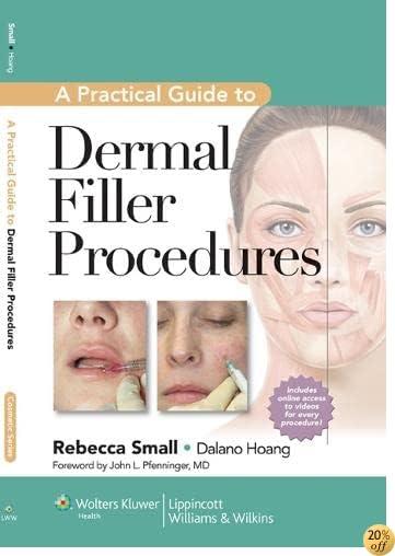 TA Practical Guide to Dermal Filler Procedures