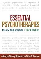 Essential Psychotherapies, Third Edition:…