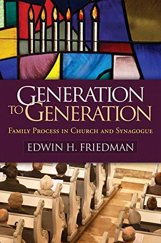 generation-to-generation-family-process-in-church-and-synagogue-the-guilford-family-therapy-series