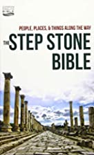 The Step Stone Bible: People, Places, &…