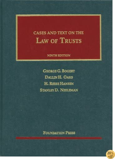 The Law of Trusts (University Casebook Series)