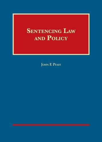 sentencing-law-and-policy-university-cas-series