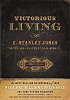Victorious Living, Hardcover Edition by E.…