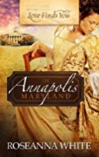 Love Finds You in Annapolis, Maryland by…