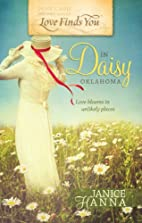 Love Finds You In Daisy, Oklahoma by Janice…