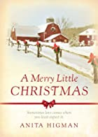 A Merry Little Christmas by Anita Higman