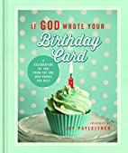 If God Wrote Your Birthday Card: A…