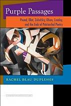 Purple Passages: Pound, Eliot, Zukofsky,…