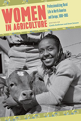 women-in-agriculture-professionalizing-rural-life-in-north-america-and-europe-1880-1965