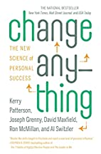 Change Anything: The New Science of Personal…