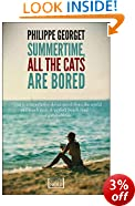 Summertime All the Cats are Bored (World Noir)