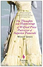 The Thoughts and Happenings of Wilfred Price…