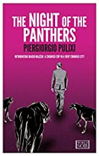 The Night of the Panthers by Piergiorgio…