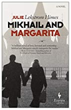 Mikhail and Margarita by Julie Himes