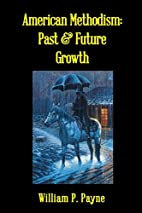 American Methodism: Past and Future Growth…