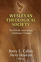 Wesleyan Theological Society, The Fiftieth…