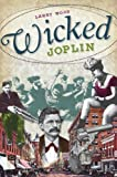 Larry Wood: Wicked Joplin