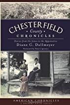 Chesterfield County Chronicles: Stories from…