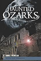 Haunted Ozarks (MO) (Haunted America) by…