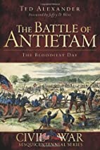 Battle of Antietam: The Bloodiest Day (MD)…
