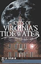 Ghosts of Virginia's Tidewater by L. B.…