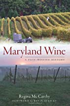 Maryland Wine: A Full-Bodied History (The…