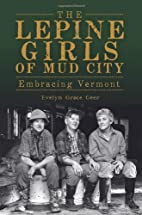 The Lepine Girls of Mud City: Embracing…