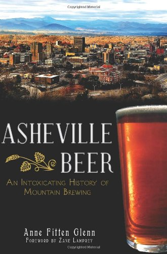 asheville-beer-an-intoxicating-history-of-mountain-brewing