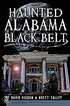 Haunted Alabama Black Belt (Haunted America)…