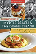 A Culinary History of Myrtle Beach & the…