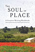 The Soul of Place: A Creative Writing…