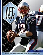 AFC East (Divisions of Football) by K. C.…