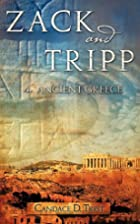 Zack and Tripp in Ancient Greece by Candace…