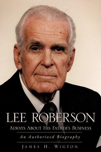lee-roberson-always-about-his-fathers-business