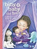 Larson, Kirby: Bitty Baby the Brave