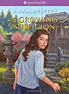 A Growing Suspicion: A Rebecca Mystery…